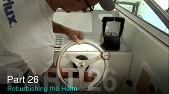 REFURBISHING THE HELM: TACO MARINE PROJECT BOAT ON SHIP SHAPE TV – PART 26