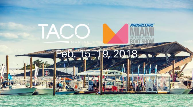TACO Boating Accessories a Must-See at Miami Boat Show, Booth C199
