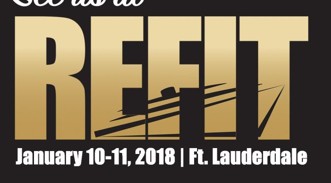 TACO Marine® Products to be Featured at the 2018 REFIT International Exhibition & Conference Jan. 10-11