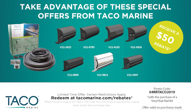 Get $50 Back with the Purchase of TACO Flexible Vinyl Rub Rail Kit