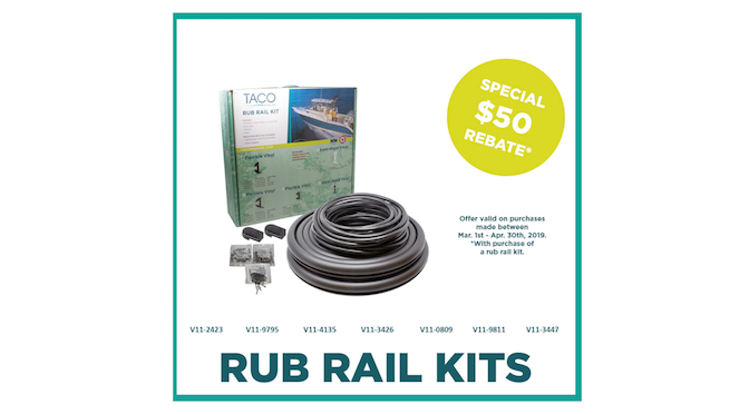 No Joke! Get $50 Back with Purchase of a TACO Vinyl Rub Rail Kit