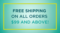 Introducing FREE SHIPPING on all Orders $99 & above!