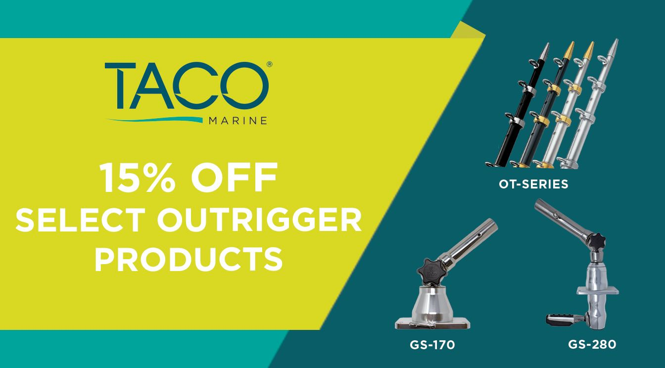 Take 15% Off Select TACO Outrigger Mounts & Poles