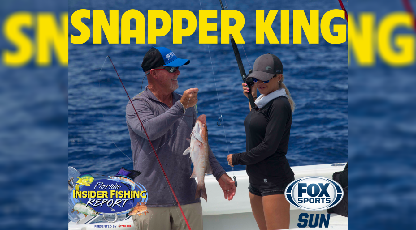Catch Florida Insider Fishing Report Episode 19 – Snapper King