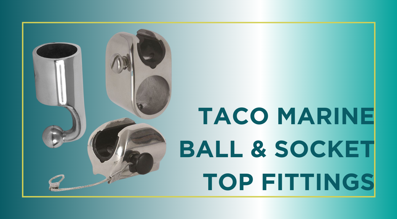 What Are TACO Ball & Socket Top Fittings?