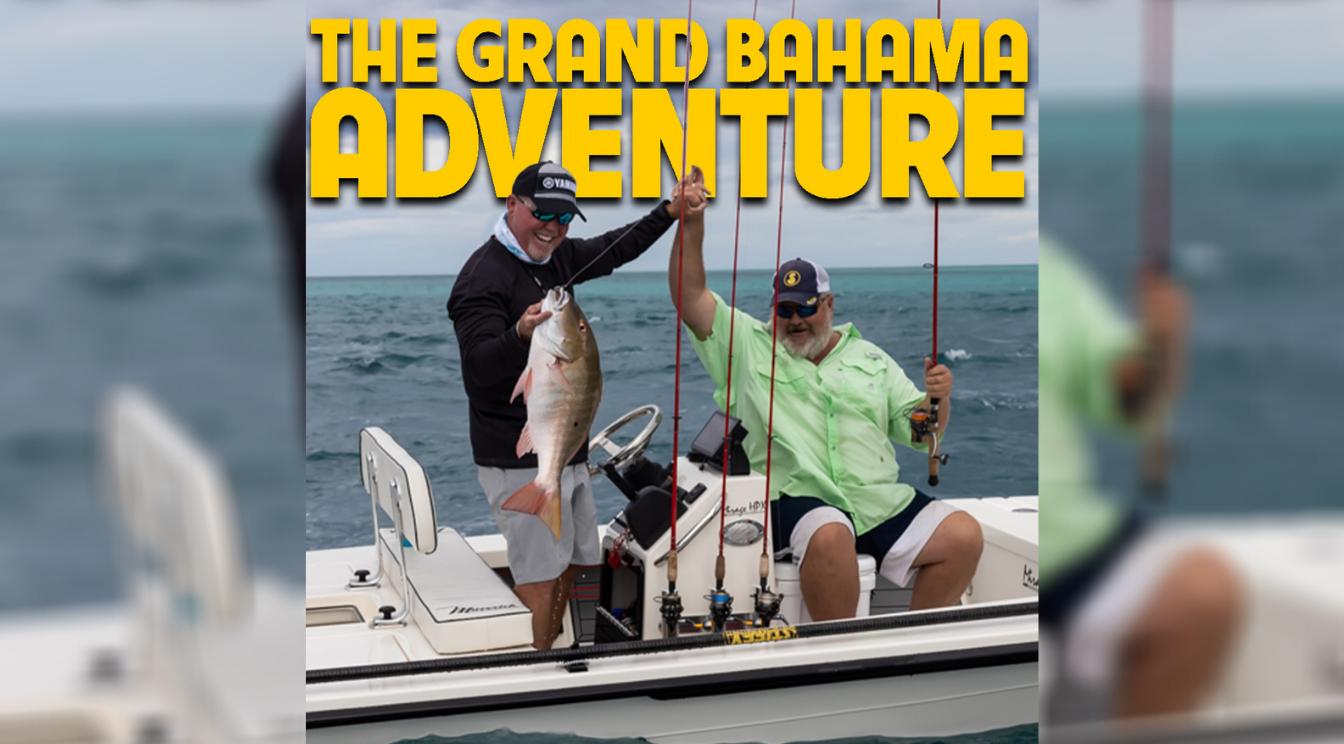 Sportsman's Adventures 2021 Episode 4 – The Grand Bahama Adventure