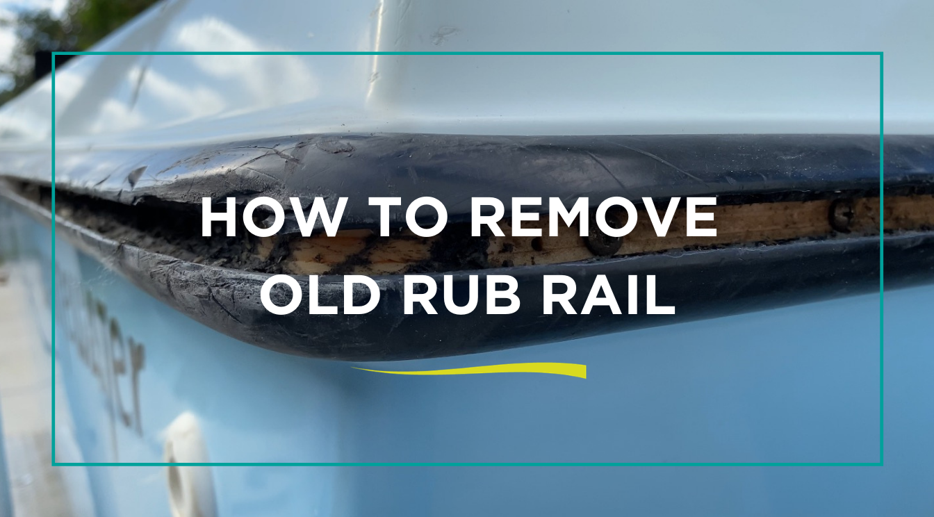 How to Remove Old Boat Rub Rail