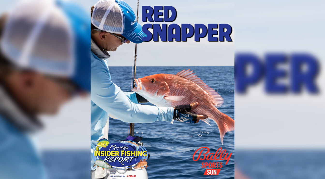 2021 Florida Insider Fishing Report Episode 11 – Red Snapper